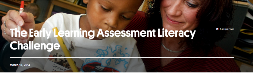 Early Learning Assessment Literacy