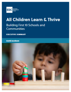 All Children Learn and Thrive: Executive Summary
